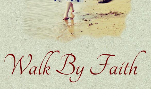 Walk by Faith - promo