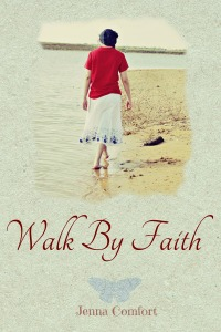Walk by Faith (1)